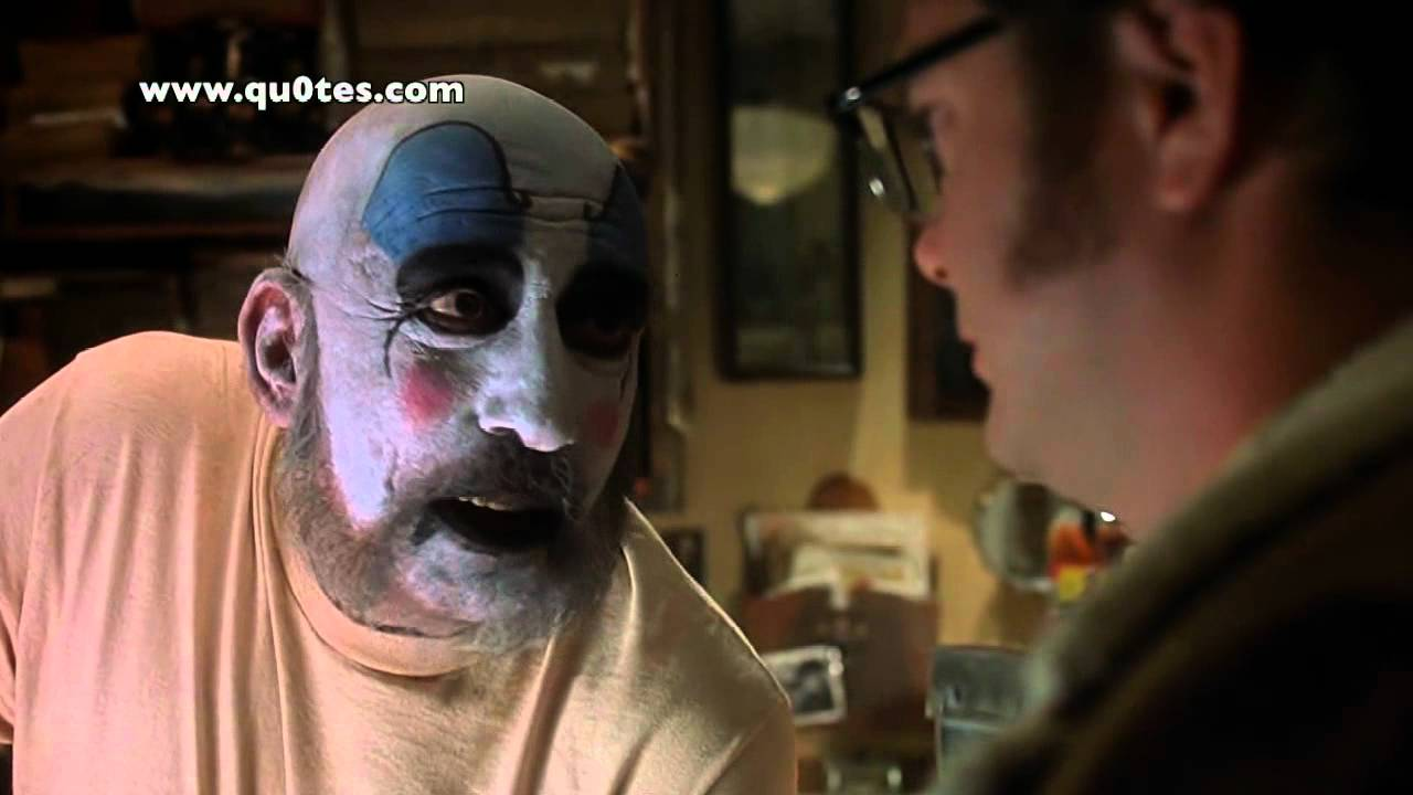 Man Like Joker Face Captain Spaulding Quotes