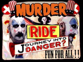 Murder Ride Journey Captain Spaulding Quotes