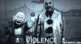 Violence Captain Spaulding Quotes